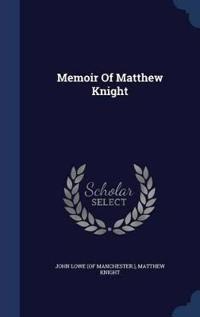 Memoir of Matthew Knight