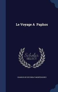Le Voyage a Paphos