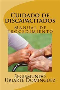 Cuidado de Discapacitados: Manual de Procedimiento