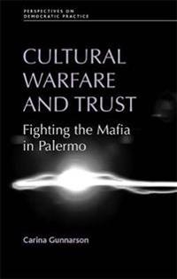 Cultural Warfare and Trust
