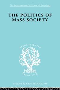 Politics of Mass Society
