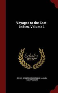 Voyages to the East-Indies, Volume 1