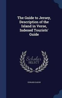 The Guide to Jersey, Description of the Island in Verse, Indexed Tourists' Guide