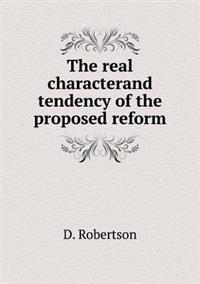 The Real Characterand Tendency of the Proposed Reform