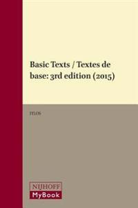 Basic Texts / Textes de Base: 3rd Edition (2015)