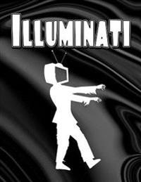 Illuminati: The Most Illuminated Notebook You Now Want!
