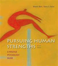 Pursuing Human Strengths