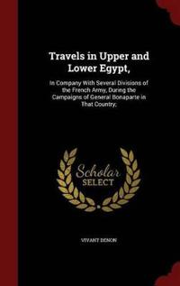 Travels in Upper and Lower Egypt,
