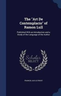 The Art de Contemplacio of Ramon Lull