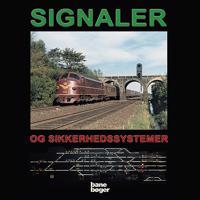 Signaler og sikkerhedssystemer