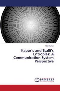 Kapur's and Tsalli's Entropies