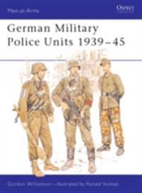 German Military Police Units 1939 45