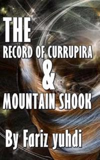 The Record of Currupira & Mountain Shook