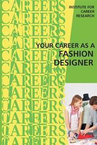 Your Career as a Fashion Designer