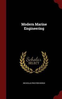 Modern Marine Engineering