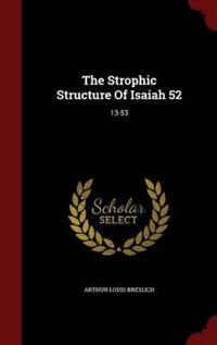 The Strophic Structure of Isaiah 52