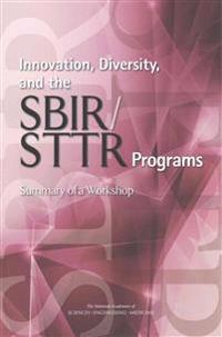 Innovation, Diversity, and the SBIR / STTR Programs