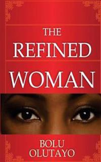 The Refined Woman