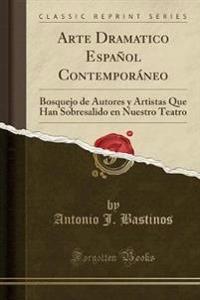 Arte Dramatico Espanol Contemporaneo