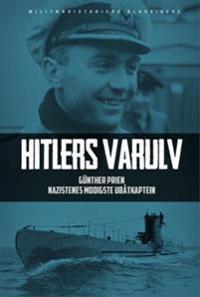 Hitlers varulv - Günther Prien | Inprintwriters.org