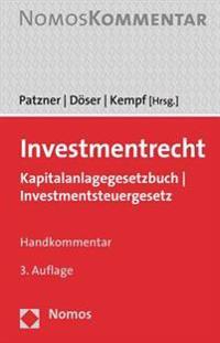 Investmentrecht: Kapitalanlagegesetzbuch - Investmentsteuergesetz
