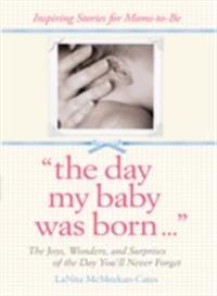 Day My Baby Was Born