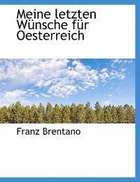 Meine Letzten Wunsche Fur Oesterreich