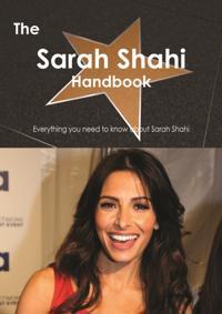 Sarah Shahi Handbook - Everything you need to know about Sarah Shahi