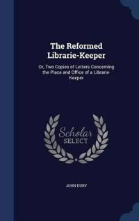 The Reformed Librarie-Keeper