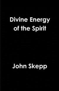 Divine Energy of the Spirit