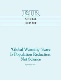 'Global Warming' Scare Is Population Reduction, Not Science