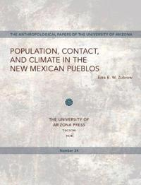 Population, Contact, and Climate in the New Mexican Pueblos