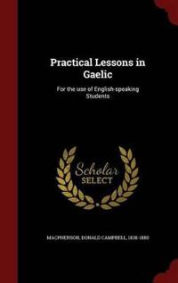 Practical Lessons in Gaelic