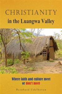 Christianity in the Luangwa Valley
