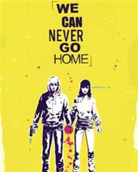 We Can Never Go Home 1