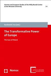 The Transformative Power of Europe: The Case of Poland