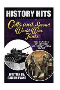 The Fun Bits of History You Don't Know about Celts and Second World War Tanks: Illustrated Fun Learning for Kids