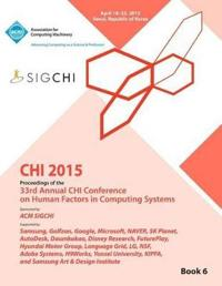 Chi 15 Conference on Human Factor in Computing Systems Vol 6