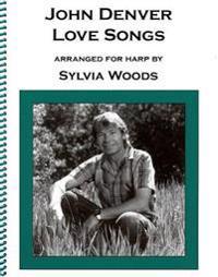 John Denver - Love Songs: Arranged for Harp by Sylvia Woods