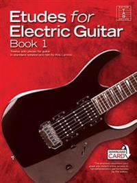 Etudes for Electric Guitar Book 1