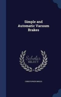 Simple and Automatic Vacuum Brakes