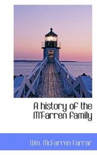 A History of the M'Farren Family
