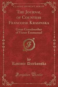 The Journal of Countess Francoise Krasinska