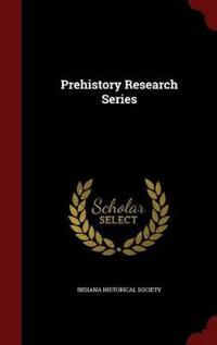 Prehistory Research Series