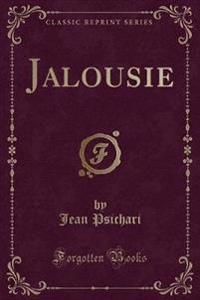 Jalousie (Classic Reprint)