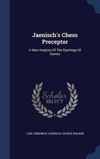 Jaenisch's Chess Preceptor