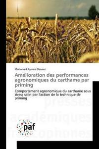 Amelioration Des Performances Agronomiques Du Carthame Par Priming
