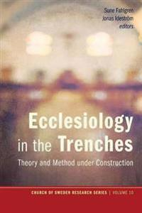 Ecclesiology in the Trenches