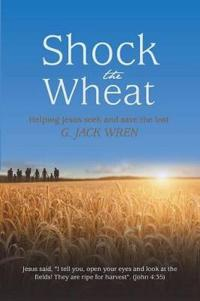 Shock the Wheat
