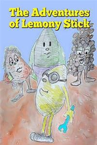 The Adventures of Lemony Stick